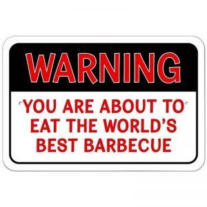 You are About to Eat The World's Best barbecue 22.9cm x 15.2cm (22,9x 15,2cm) plaque en métal de la marque Graphics and More image 0 produit